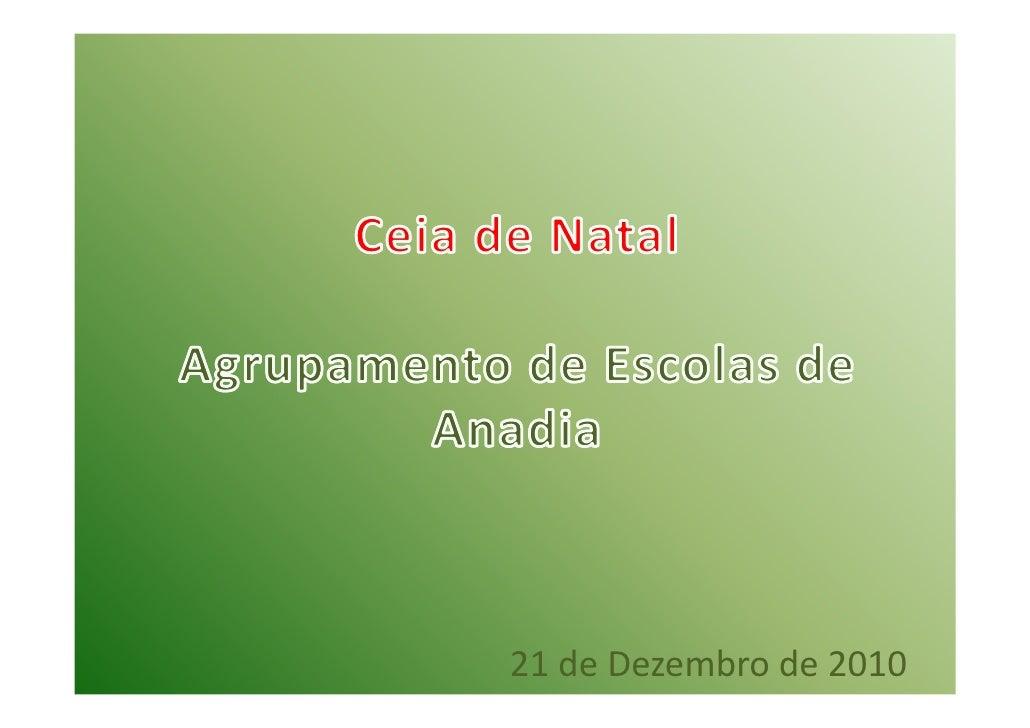 Ceia de Natal - Agrupamento de Escolas de Anadia