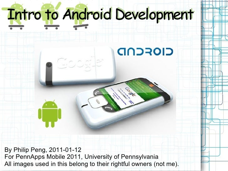 By Philip Peng, 2011-01-12 For PennApps Mobile 2011, University of Pennsylvania All images used in this belong to their ri...