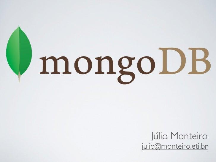 MongoDB: um banco de dados orientado a documento