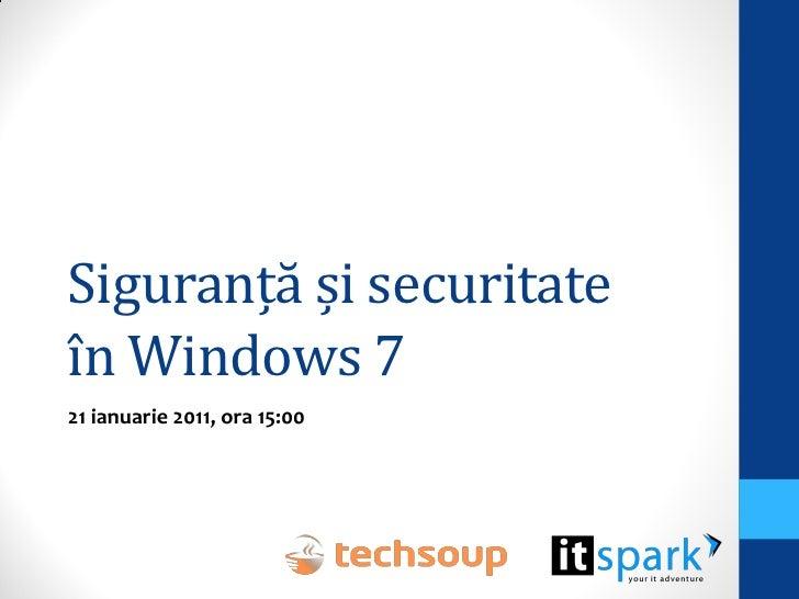 Siguranță și securitateîn Windows 721 ianuarie 2011, ora 15:00