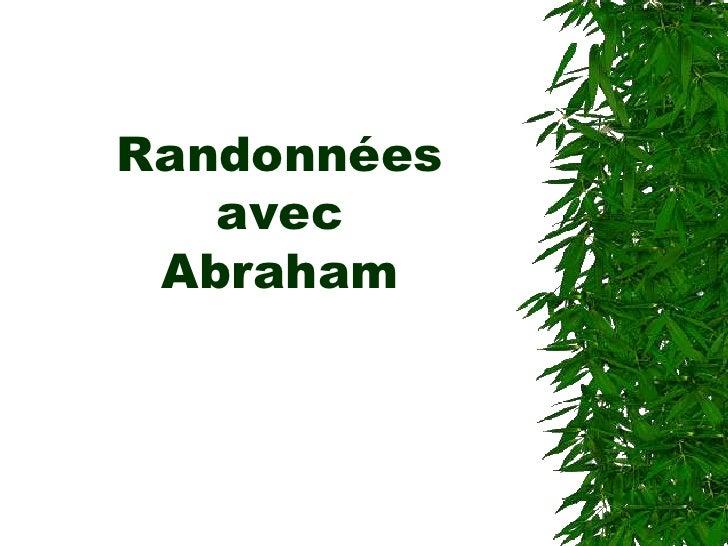Randonnéesavec Abraham<br />