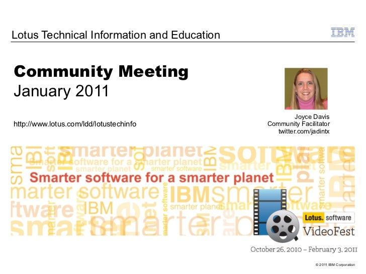 Lotus Technical Information and EducationCommunity MeetingJanuary 2011                                                    ...