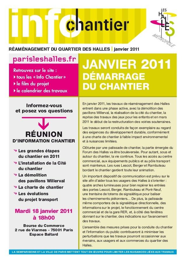 M ÉTROPOLE Janvier 2011 démarrage du chantier Informez-vous et posez vos questions Réunion d'information CHANTIER ◊ Les gr...