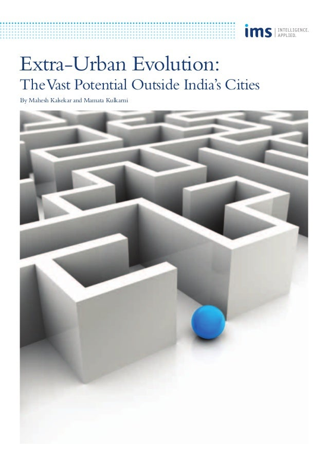 Extra-Urban Evolution: TheVast Potential Outside India's Cities By Mahesh Kalsekar and Mamata Kulkarni