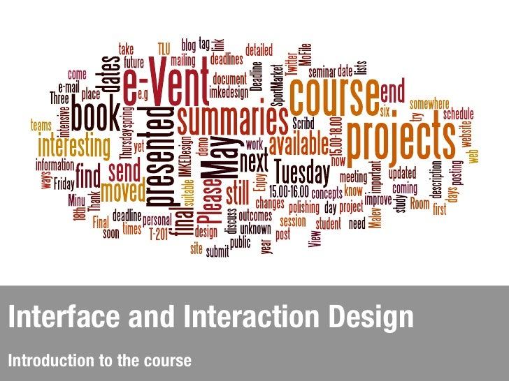 Interface and Interaction DesignIntroduction to the course