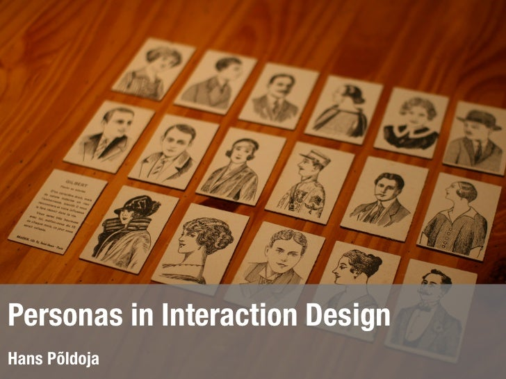 Personas in Interaction DesignHans Põldoja
