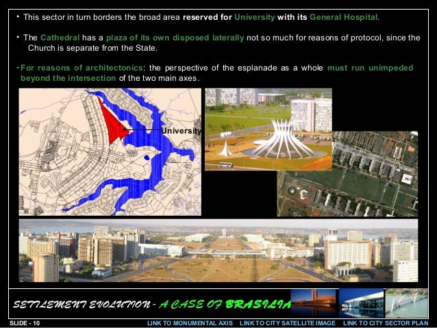 study of brasilia city The maps of the modern city: brasília and the phases of a fragmentary urban  configuration  two moments focused on this study are paradigmatic of the  brasília.