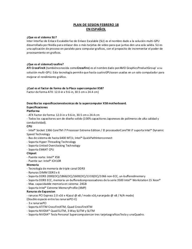 PLAN DE SESION FEBRERO 18<br />EN ESPAÑOL<br />¿Que es el sistema SLI? <br />Inter Interfaz de Enlace Escalable faz de Enl...