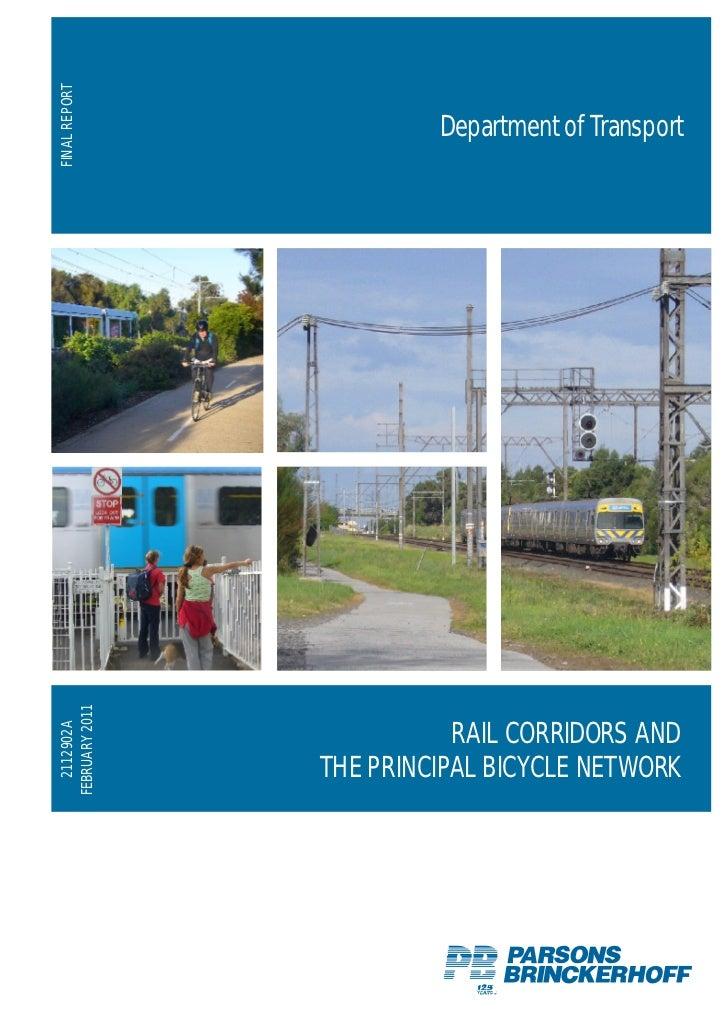FINAL REPORT                         Department of TransportFEBRUARY 2011   2112902A                           RAIL CORRID...