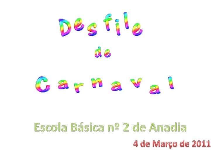 Escola Básica nº 2 de Anadia<br />4 de Março de 2011<br />