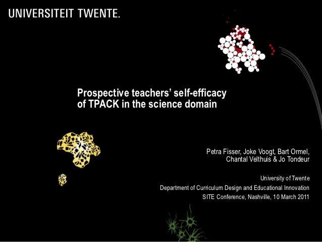 Prospective teachers' self-efficacyof TPACK in the science domain                                     Petra Fisser, Joke V...