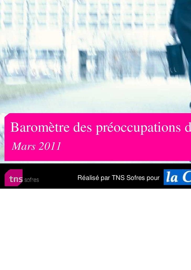 Baromètre des préoccupations des FrançaisMars 2011            Réalisé par TNS Sofres pour   et