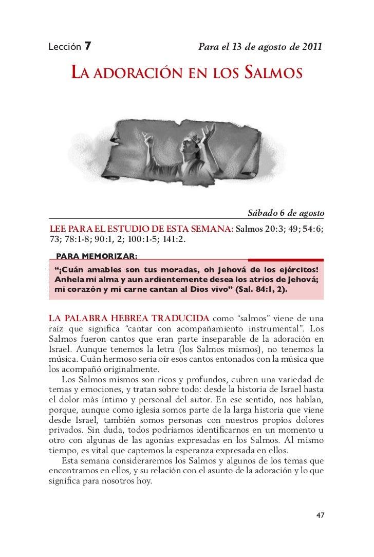 Lección 7                               Para el 13 de agosto de 2011     La adoración en Los saLmos                       ...