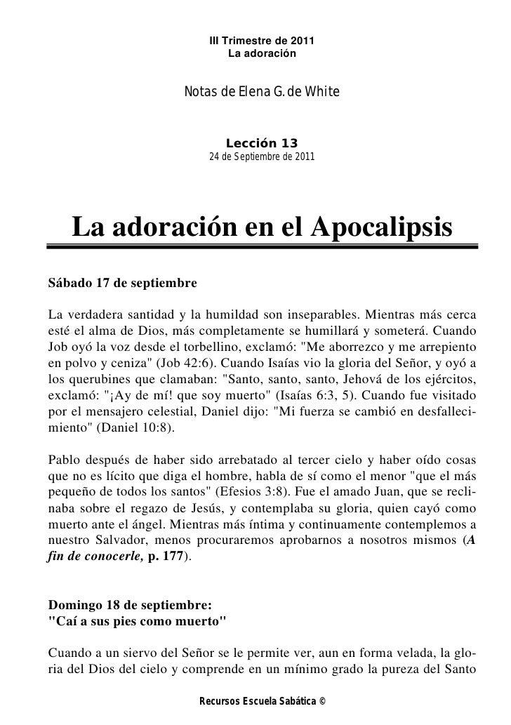 III Trimestre de 2011                                  La adoración                        Notas de Elena G. de White     ...