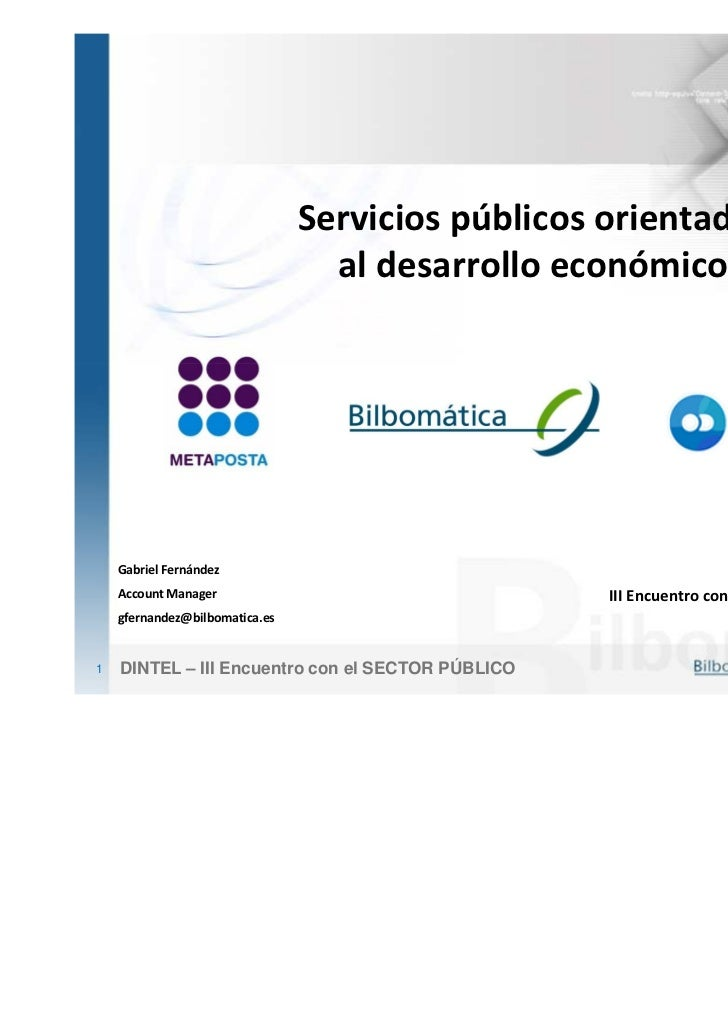Servicios públicos orientados                                  al desarrollo económico    Gabriel Fernández               ...
