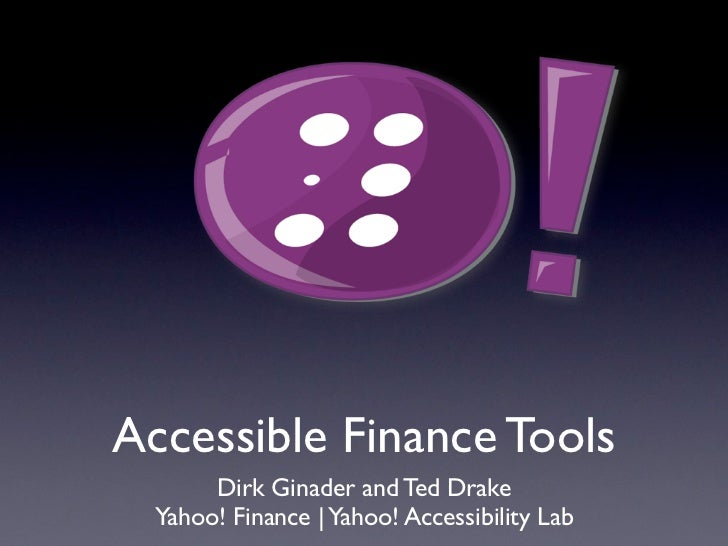 Yahoo! Finance accessibility: CSUN 2011