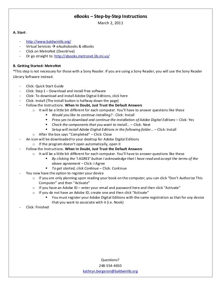 "eBooks – Step-by-Step Instructions DATE @ ""MMMM d, yyyy"" March 1, 2011<br />A. Start:<br /><ul><li>http://www.baldwinlib.org/"