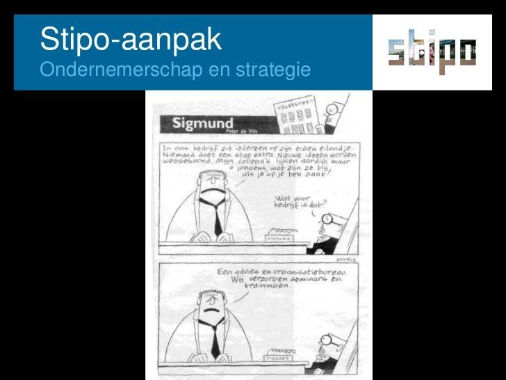 Stipo-aanpak<br />Ondernemerschap en strategie<br />