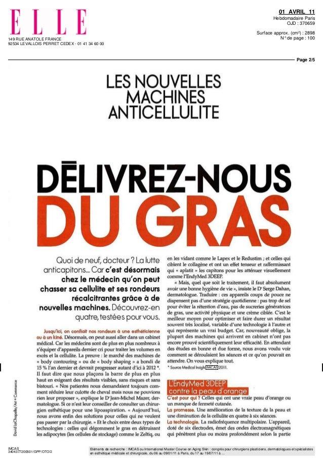 149 RUE ANATOLE FRANCE 92534 LEVALLOIS PERRET CEDEX - 01 41 34 60 00 01 AVRIL 11 Hebdomadaire Paris OJD : 370659 Surface a...