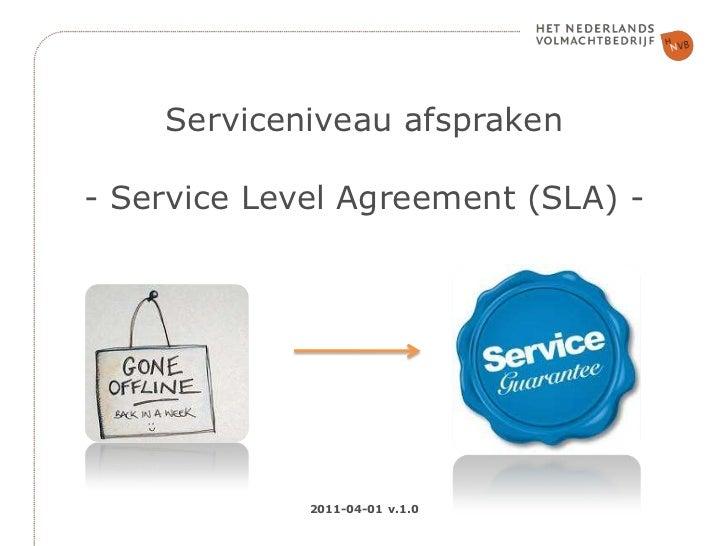 Serviceniveau afspraken- Service Level Agreement (SLA) - <br />2011-04-01 v.1.0<br />