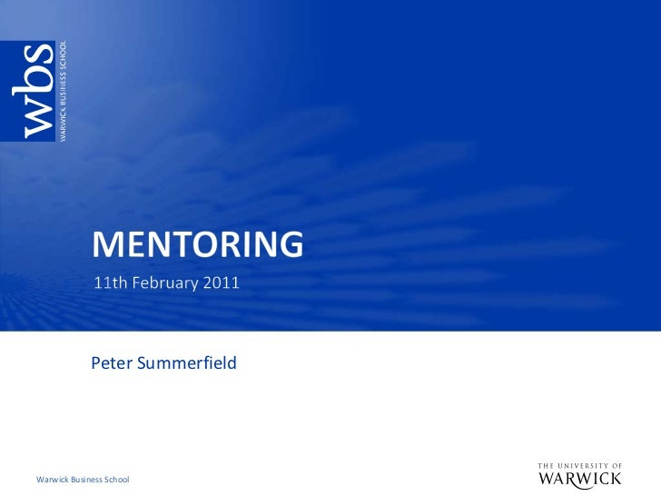 MENTORING<br />11th February 2011<br />Peter Summerfield<br />
