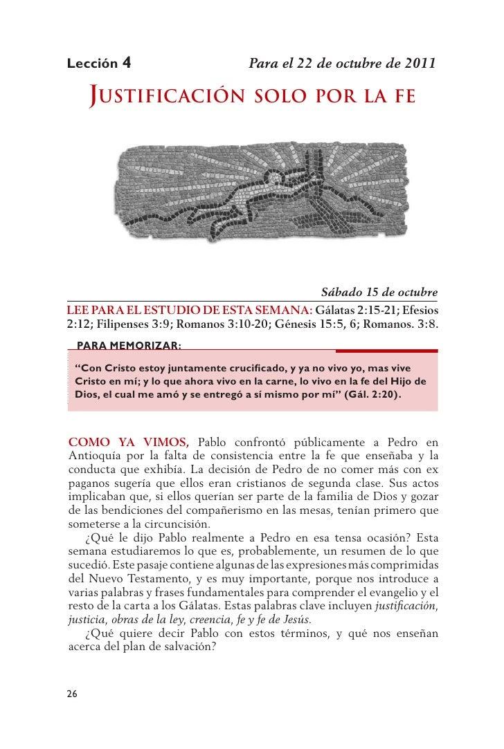 Lección 4                             Para el 22 de octubre de 2011     Justificación solo                             Por...