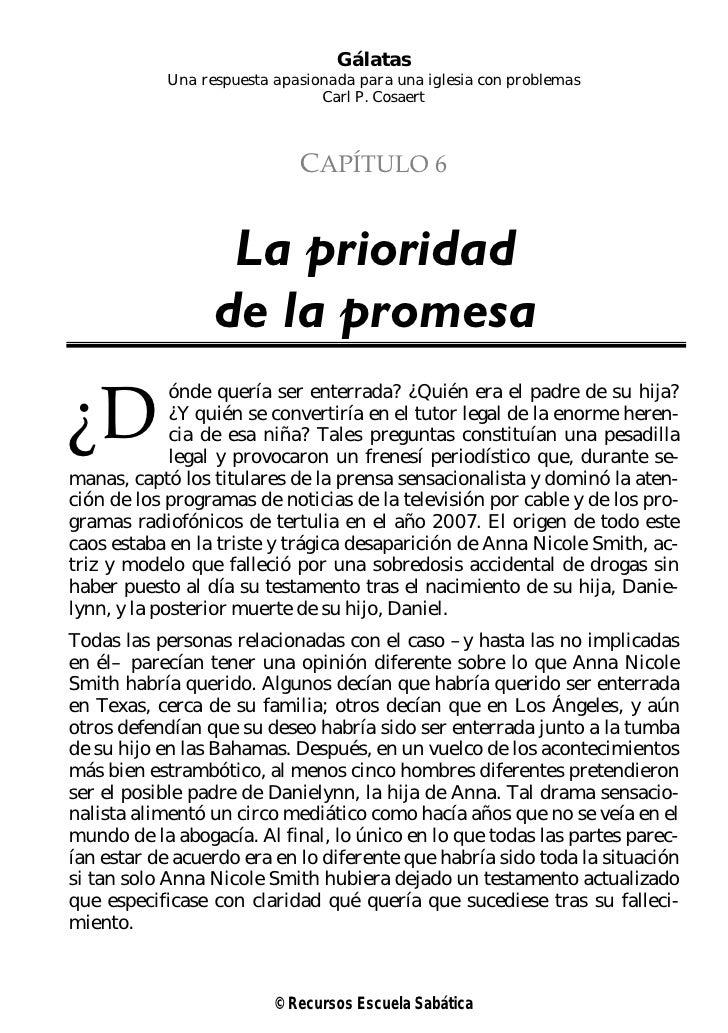 Gálatas           Una respuesta apasionada para una iglesia con problemas                               Carl P. Cosaert   ...