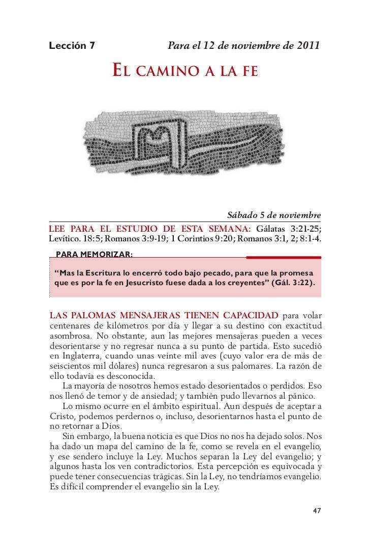 Lección 7                      Para el 12 de noviembre de 2011                El camino a la fE                           ...