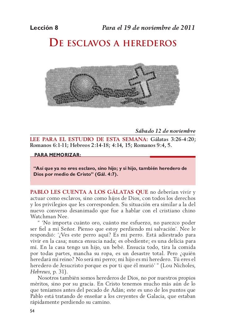 Lección 8                       Para el 19 de noviembre de 2011        dE Esclavos a hErEdEros                            ...