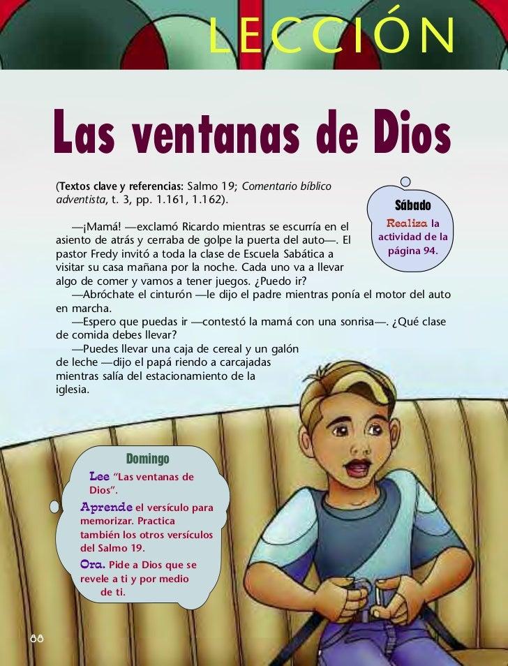 LECCIÓN     Las ventanas de Dios     (Textos clave y referencias: Salmo 19; Comentario bíblico     adventista, t. 3, pp. 1...