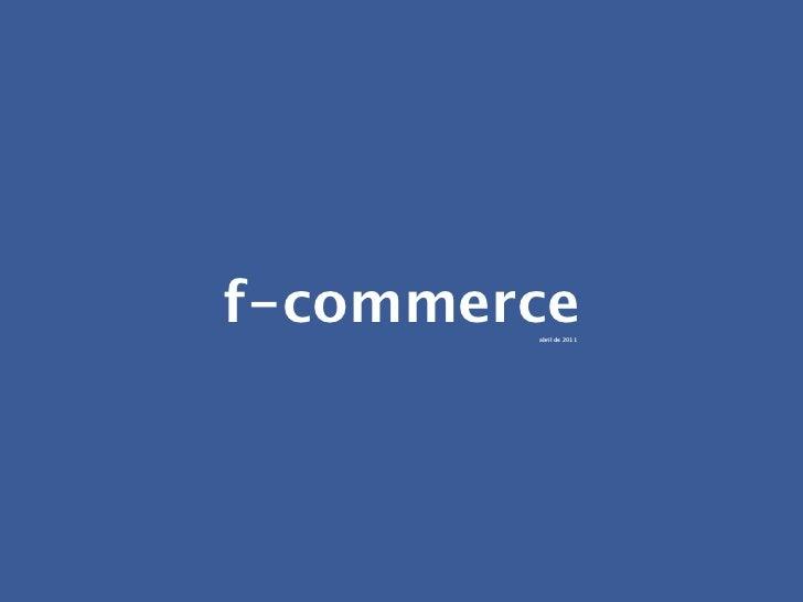 f-commerce        abril de 2011