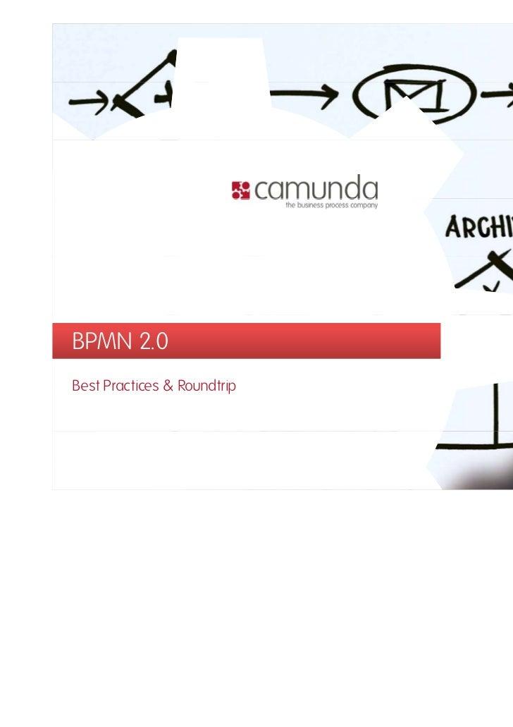 BPMN 2.0Best Practices & Roundtrip