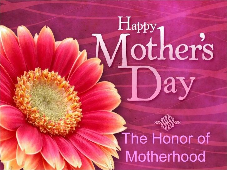 The Honor of Motherhood