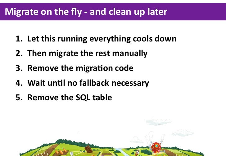 Migrate on the fly -‐ and clean up later   1. Let this running everything cools down   2. Then migrate the ...