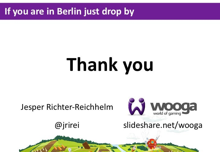 If you are in Berlin just drop by                   Thank you     Jesper Richter-‐Reichhelm               @jrire...
