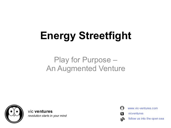 !          Energy Streetfight                Play for Purpose –