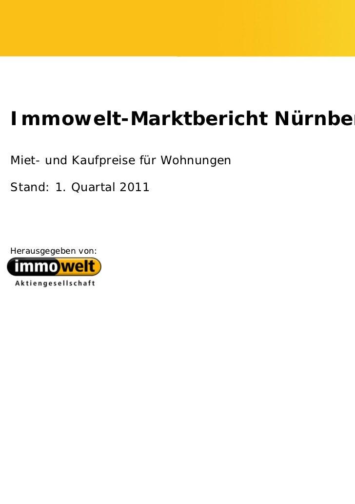 Immowelt-Marktbericht NürnbergMiet- und Kaufpreise für WohnungenStand: 1. Quartal 2011Herausgegeben von: