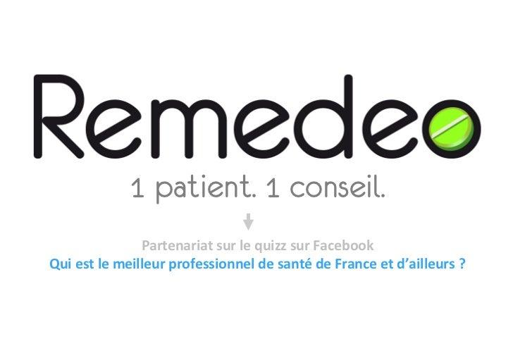 1 patient. 1 conseil.                        Partenariat sur le quizz sur Facebook Qui est le meilleur ...