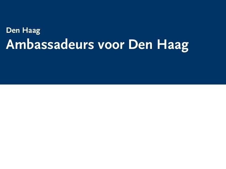 Den Haag  Ambassadeurs voor Den Haagla group Leisure & Arts Consulting   rapportnummer
