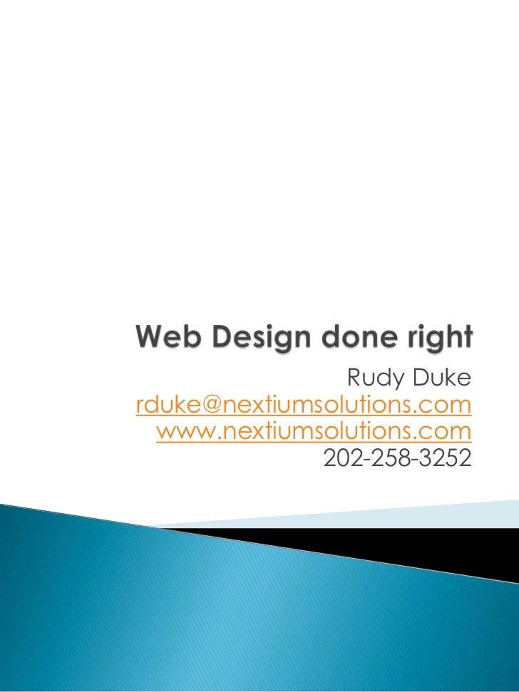 Rudy Dukerduke@nextiumsolutions.com  www.nextiumsolutions.com              202-258-3252
