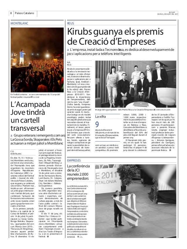 ELPUNT DIJOUS, 2 DE JUNY DEL 20118   Països Catalans   Laconferènciaeuropeadela JoveCambraInternacional (JCI)esvainaugurar...