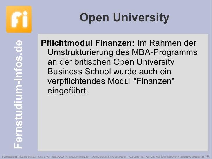 Open University <ul><li>Pflichtmodul Finanzen:  Im Rahmen der Umstrukturierung des MBA-Programms an der britischen Open Un...