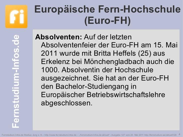 Europäische Fern-Hochschule (Euro-FH) <ul><li>Absolventen:  Auf der letzten Absolventenfeier der Euro-FH am 15. Mai 2011 w...