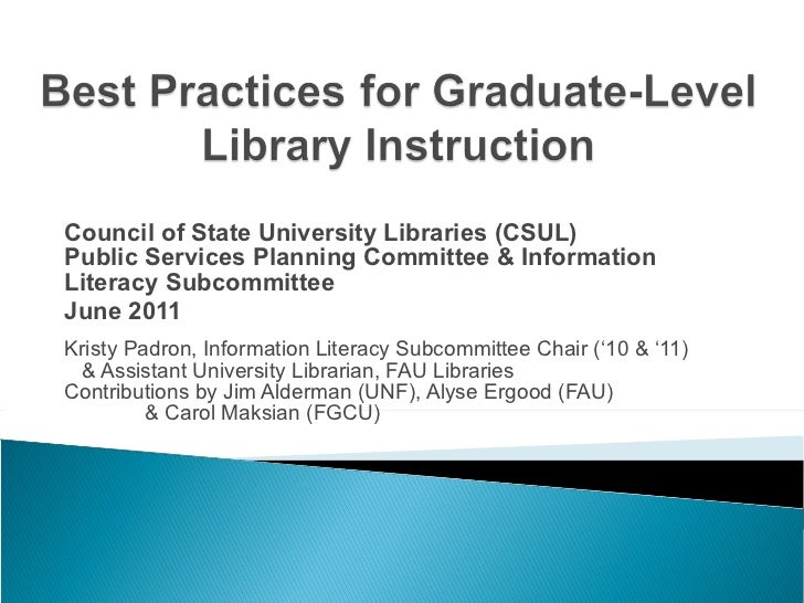Council of State University Libraries (CSUL) Public Services Planning Committee & Information Literacy Subcommittee June 2...