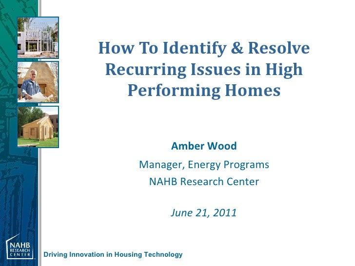 How To Identify & Resolve                Recurring Issues in High                  Performing Homes                       ...