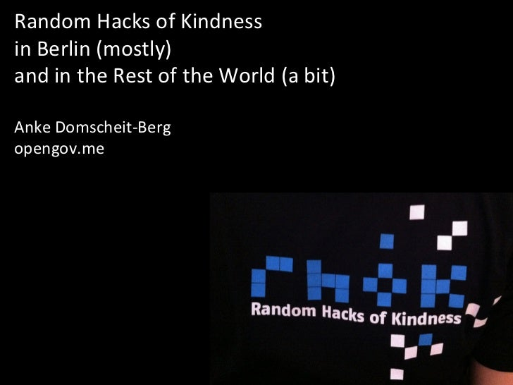 Random Hacks of Kindness  in Berlin (mostly)  and in the Rest of the World (a bit)  ...
