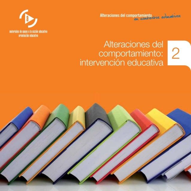 Alteraciones del comportamiento: intervención educativa