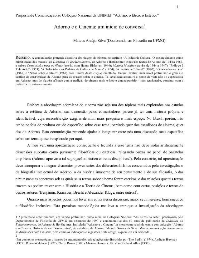 """1Proposta de Comunicação ao Colóquio Nacional da UNIMEP """"Adorno, o Ético, o Estético""""                             Adorno e..."""