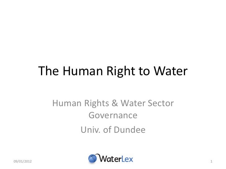 The Human Right to Water               Human Rights & Water Sector                      Governance                    Univ...