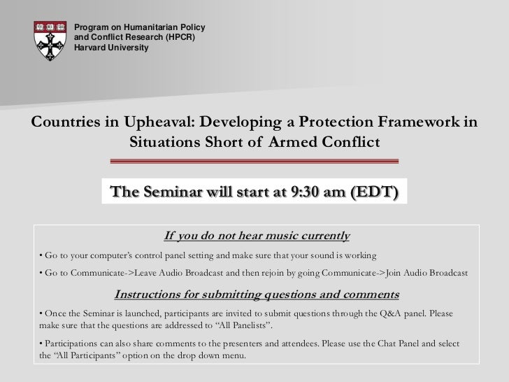 Program on Humanitarian Policy and Conflict Research (HPCR) Harvard University<br />Countries in Upheaval: Developing a Pr...